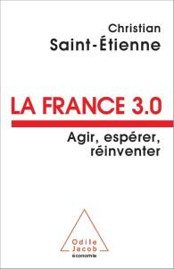 France 3.0 - Agir, Espérer, Réinventer
