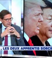 « Tout un monde » sur LCI : Trump et Xi, les apprentis sorciers